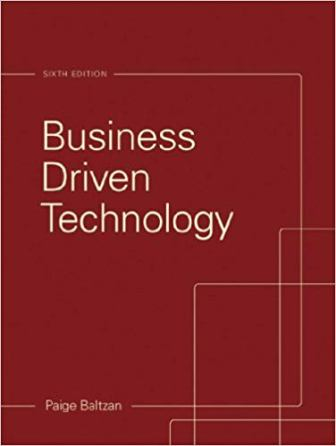 Solution Manual for Business Driven Technology 6th Edition Baltzan