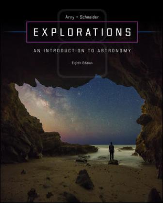 Solution Manual for Explorations: Introduction to Astronomy 8th Edition Arny