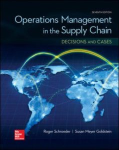 Test Bank for Operations Management in the Supply Chain: Decisions & Cases 7th Edition Schroeder
