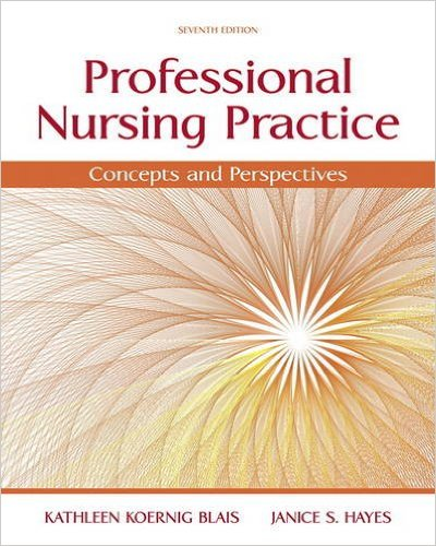 Test Bank for Professional Nursing Practice 7th Edition Blais