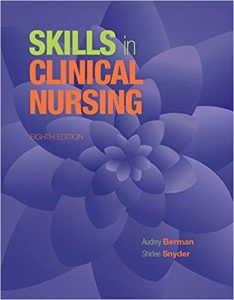 Test Bank for Skills in Clinical Nursing 8th Edition Berman