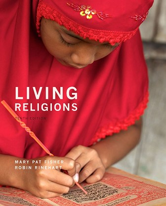 Test Bank for Living Religions 10th Edition Fisher