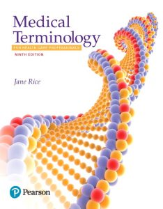 Test Bank for Medical Terminology for Health Care Professionals 9th Edition Rice