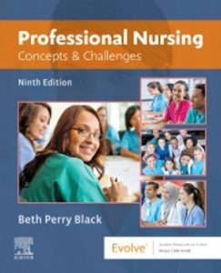 Test Bank for Professional Nursing Concepts & Challenges 9th Edition Black