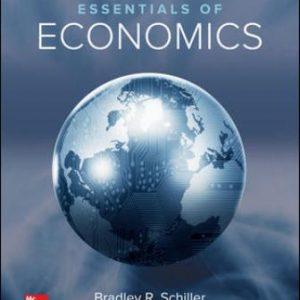 Test Bank for Essentials of Economics 10th Edition Schiller