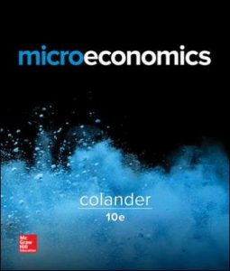 Solution Manual for Microeconomics 10th Edition Colander