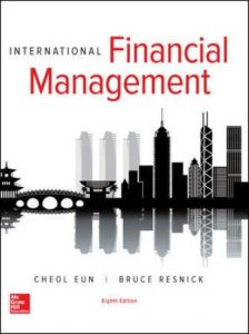 Solution Manual for International Financial Management 8th Edition Eun