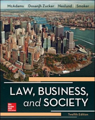 Test Bank for Law, Business and Society 12th Edition McAdams