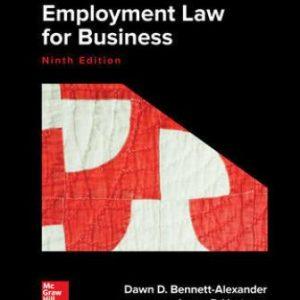 Test Bank for Employment Law for Business 9th Edition Bennett-Alexander