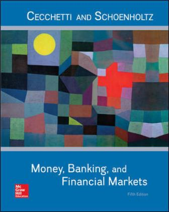 Solution Manual for Money, Banking and Financial Markets 5th Edition Cecchetti