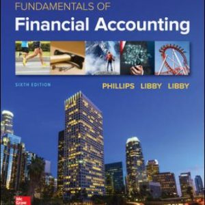 Solution Manual for Fundamentals of Financial Accounting 6th Edition Phillips