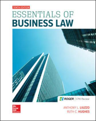 Solution Manual for Essentials of Business Law 10th Edition Liuzzo