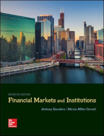 Test Bank for Financial Markets and Institutions 7th Edition Saunders
