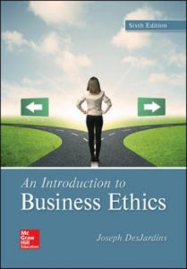 Test Bank for An Introduction to Business Ethics 6th Edition DesJardins