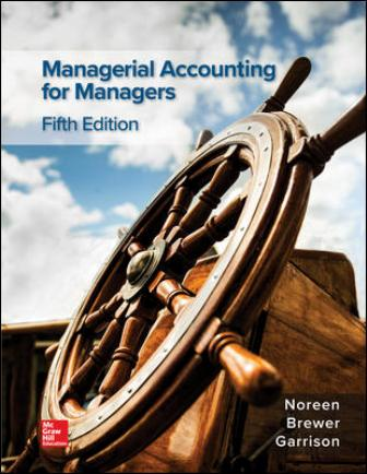 Test Bank for Managerial Accounting for Managers 5th Edition Noreen