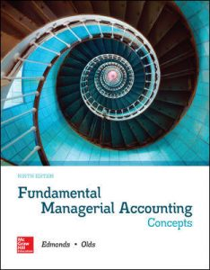 Solution Manual for Fundamental Managerial Accounting Concepts 9th Edition Edmonds
