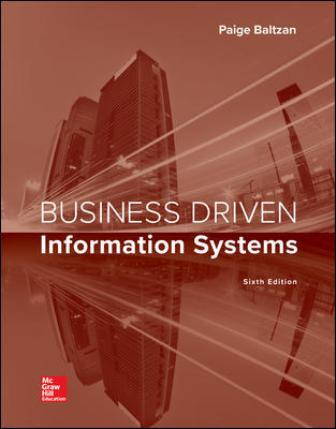 Solution Manual for Business Driven Information Systems 6th Edition Baltzan