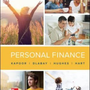 Solution Manual for Personal Finance 13th Edition Kapoor