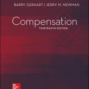 Test Bank for Compensation 13th Edition Gerhart