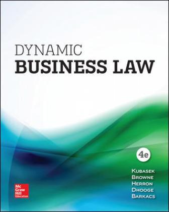 Solution Manual for Dynamic Business Law 4th Edition Kubasek