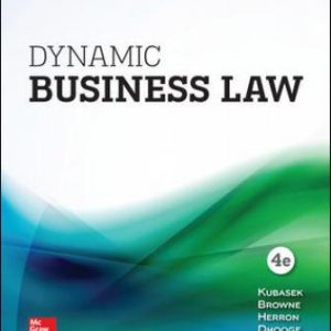 Test Bank for Dynamic Business Law 4th Edition Kubasek