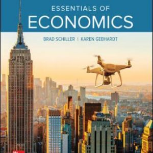 Test Bank for Essentials of Economics 11th Edition Schiller
