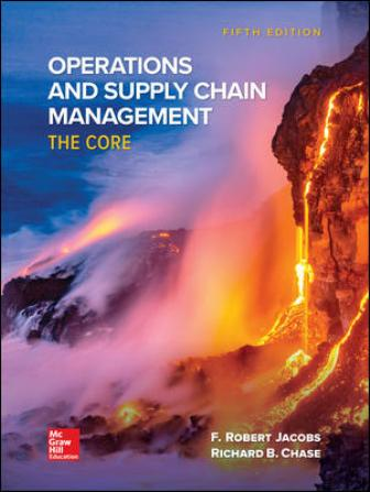 Solution Manual for Operations and Supply Chain Management: The Core 5th Edition Jacobs