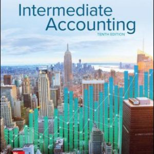 Solution Manual for Intermediate Accounting 10th Edition Spiceland