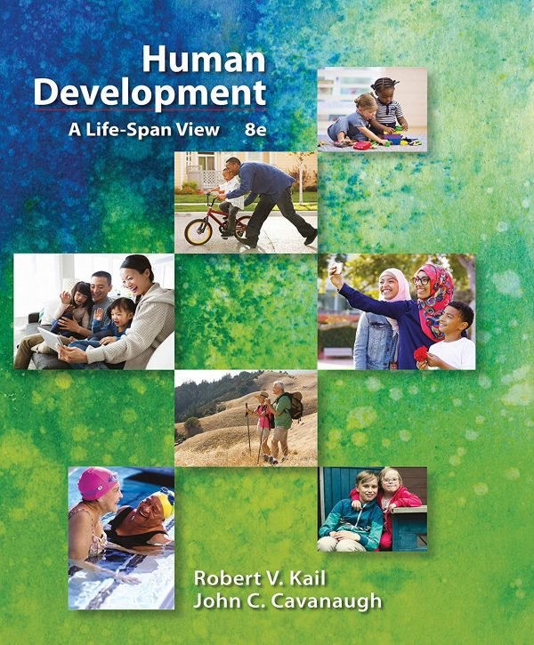 Test Bank for Human Development A Life-Span View 8th Edition Kail