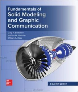 Test Bank for Fundamentals of Solid Modeling and Graphics Communication 7th Edition Bertoline