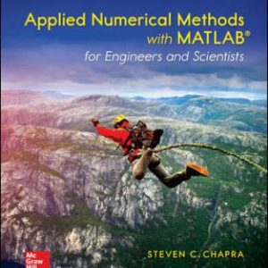 Solution Manual for Applied Numerical Methods with MATLAB for Engineers and Scientists 4th Edition Chapra