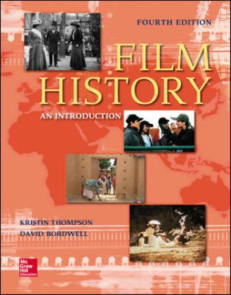 Test Bank for Film History: An Introduction 4th Edition Thompson