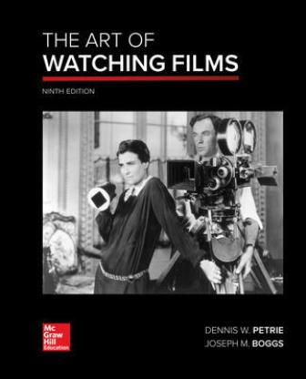 Test Bank for The Art of Watching Films 9th Edition Petrie