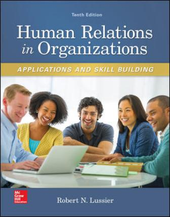 Test Bank for Human Relations in Organizations: Applications and Skill Building 10th Edition Lussier