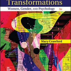 Test Bank for Transformations: Women, Gender and Psychology 3rd Edition Crawford