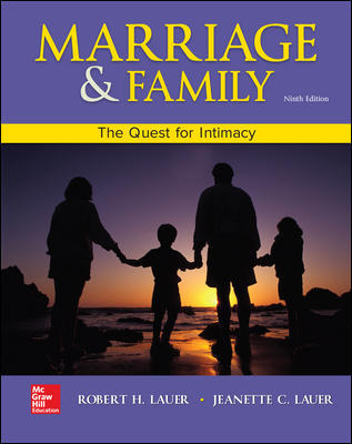 Test Bank for Marriage and Family: The Quest for Intimacy 9th Edition Lauer