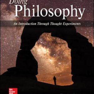 Test Bank for Doing Philosophy: An Introduction Through Thought Experiments 6th Edition Schick