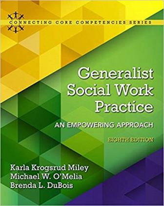 Test Bank for Generalist Social Work Practice An Empowering Approach 8th Edition Miley