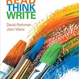 Test Bank for Read Think Write: True Integration Through Academic Content Rothman