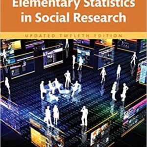 Test Bank for Elementary Statistics in Social Research, Updated Edition 12th Edition Levin