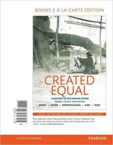 Test Bank for Created Equal A History of the United States, Volume 1 5th Edition Jones