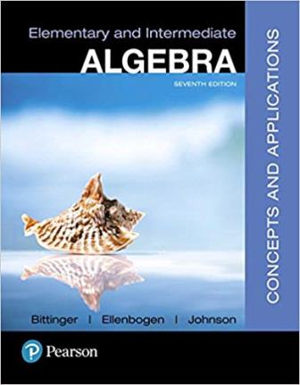 Solution Manual for Elementary and Intermediate Algebra Concepts and Applications 7th Edition Bittinger