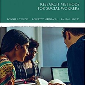 Test Bank for Research Methods for Social Workers 8th Edition Yegidis