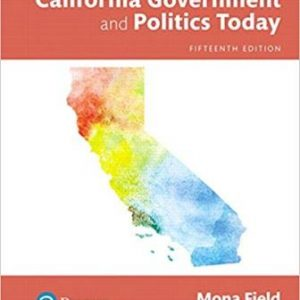 Test Bank for California Government and Politics Today 15th Edition Field