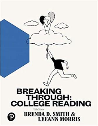 Test Bank for Breaking Through College Reading 12th Edition Smith