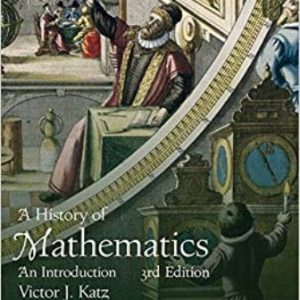 Solution Manual for History of Mathematics, A 3rd Edition Katz