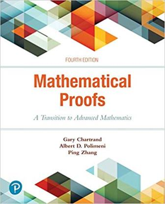 Solution Manual for Mathematical Proofs A Transition to Advanced Mathematics 4th Edition Chartrand
