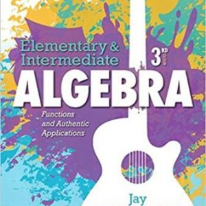 Test Bank for Elementary & Intermediate Algebra Functions and Authentic Applications 3rd Edition Lehmann