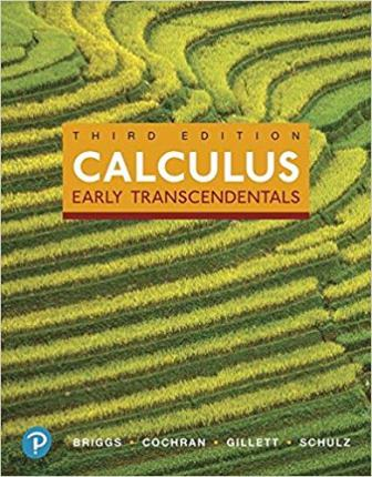 Solution Manual for Calculus Early Transcendentals 3rd Edition Briggs