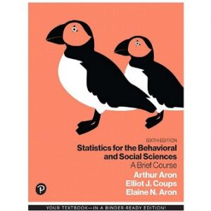 Test Bank for Statistics for the Behavioral and Social Sciences A Brief Course 6th Edition Aron